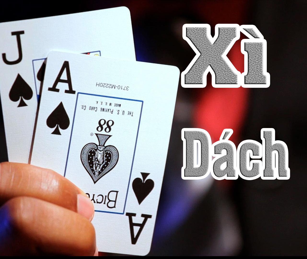 Cách chơi bài xì dách – chơi hay nhận ngay tiền thưởng từ Dafabet