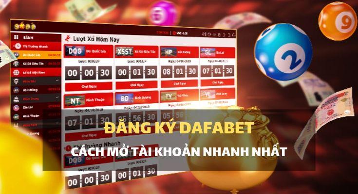 Đăng ký tài khoản Dafabet, tham gia giải trí trực tuyến tại nhà cái hàng đầu Việt Nam